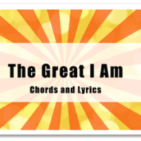 The Great I AM Chords and Lyrics
