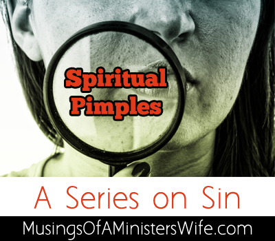 Spiritual Pimples: A Series on Sin